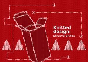Pillole di grafica - Il Natale è knitted design: crea il tuo pattern