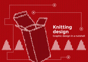 Graphic design in a nutshell - Christmas is knitting design: how to create your pattern