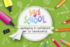 Back to school: packaging e confezioni per la cancelleria